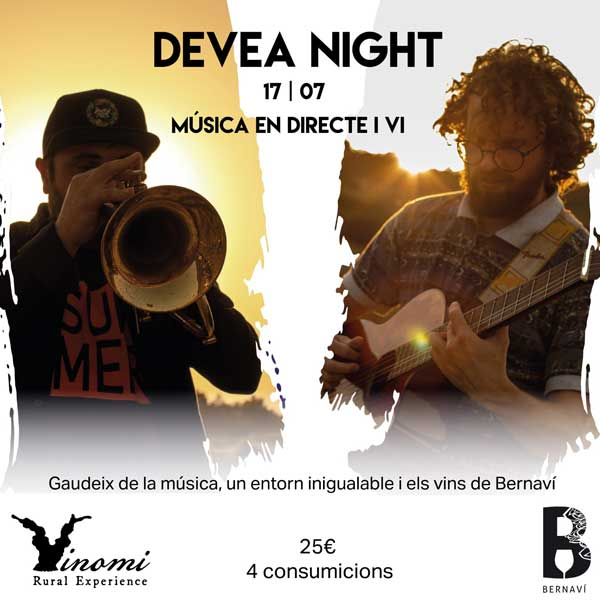 Devea Night: Música en directe i vi